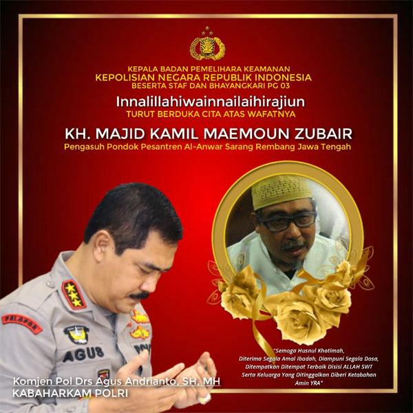 Baharkam Polri Turut berduka cita atas meninggalnya KH Majid Kamil Maemoun Zubair